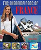 The Changing Face of France (Changing Face Of...) by  Virginia Chandler, et al