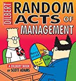 Buy Random Acts Of Management:A Dilbert Book from Amazon