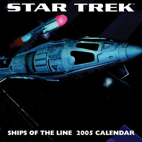Star Trek Ships Of The Line : 2005 Wall Calendar