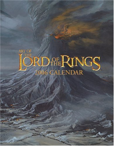 Art Of The Lord Of The Rings 2006 Calendar