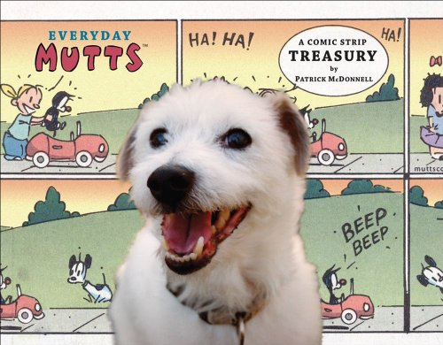 Everyday Mutts: A Comic Strip Treasury (Mutts Treasury)
