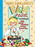 slow cooker favorites: mary engelbreit fan fare cookbook