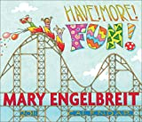 Buy Mary Engelbreit's Have! More! Fun! 2011 Day-to-Day Calendar