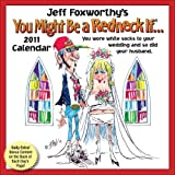 Buy Jeff Foxworthy's You Might Be a Redneck If..: 2011 Day-to-Day Calendar
