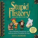 Buy Stupid History Page-A-Day 2011 Calendar