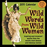 Buy Wild Words from Wild Women: 2011 Day-to-Day Calendar