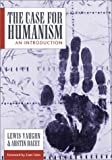 The Case for Humanism