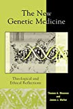 The New Genetic Medicine