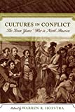 Cultures in Conflict. The Seven Years' War in North America