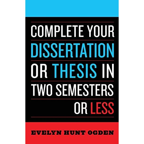 Complete your dissertation 2 semesters
