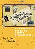 Destination Dissertation. A Traveler's Guide to A Done Dissertation