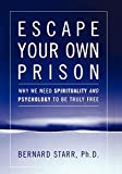 Escape Your Own Prison