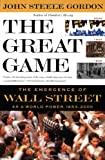 Buy The Great Game: The Emergence of Wall Street as a World Power: 1653-2000 from Amazon