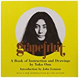 Grapefruit : A Book of Instructions and Drawings by Yoko Ono