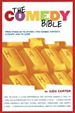 Comedy Bible : From Stand-Up to Sitcom