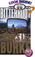 Bitterroot [BARGAIN PRICE] by  James Lee Burke (Hardcover) 