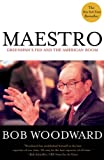 Maestro : Greenspan's Fed and the American Boom - by Bob Woodward