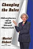 Buy Changing the Rules: Adventures of a Wall Street Maverick from Amazon