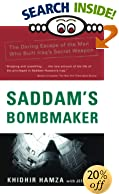 Saddam's Bombmaker : The Daring Escape of the Man Who Built Iraq's Secret Weapon