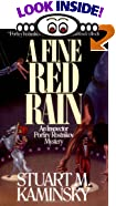 A Fine Red Rain by  Stuart M. Kaminsky (Paperback - May 2000)