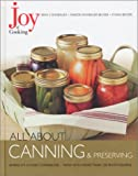 Joy of Cooking: All About Canning & Preserving