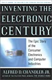 Buy Inventing the Electronic Century: The Epic Story of the Consumer Electronics and Computer Science Industries from Amazon