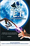 E.T.The Extra-Terrestrial: A Novel [Paperback]