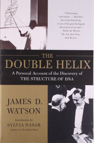 The Double Helix: A Personal Account of the Discovery of the Structure of DNA - James D. Watson Ph.D.