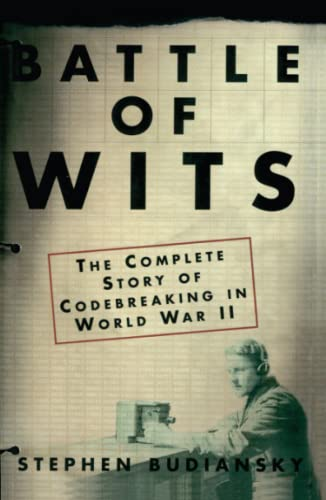 547. Battle of Wits: The Complete Story of Codebreaking in World War II