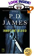 Innocent Blood by  P. D. James (Paperback - July 2001)