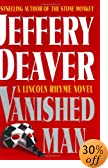 The Vanished Man : A Lincoln Rhyme Novel by  Jeffery Deaver (Author) (Hardcover)