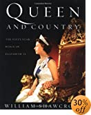 Queen and Country : The Fifty-Year Reign of Elizabeth II