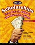 College Financial Aid: Kaplan Scholarships 2003