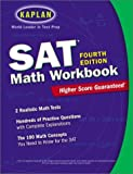 Kaplan Sat Math Workbook (Sat Math Workbook (Kaplan))