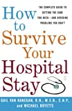 How to Survive Your Hospital Stay