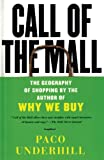 Buy Call of the Mall : The Geography of Shopping by the Author of Why We Buy from Amazon