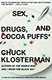Sex, Drugs, and Cocoa Puffs A Low Culture Manifesto