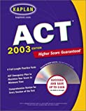 Kaplan ACT 2003 with CD-ROM