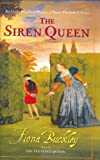 The Siren Queen: An Ursula Blanchard Mystery at Queen Elizabeth I's Court, Buckley, Fiona