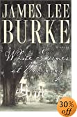 White Doves at Morning : A Novel by  James Lee Burke (Hardcover)
