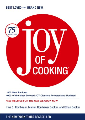 Joy of Cooking, Rombauer, Irma S.; Becker, Marion Rombauer; Becker, Ethan