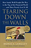 Buy Tearing Down the Walls : How Sandy Weill Fought His Way to the Top of the Financial World. . .and Then Nearly Lost It All from Amazon