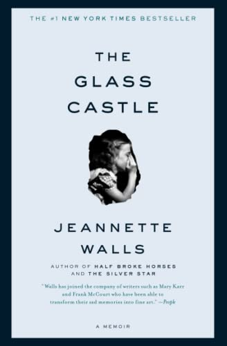 The Glass Castle: A Memoir, by Walls, Jeannette