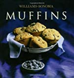 Muffins (Williams-Sonoma Collection (New York, N.Y.).)