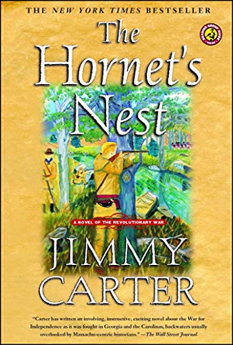 The Hornet's Nest: A Novel of the Revolutionary War, Carter, Jimmy