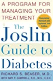 The Joslin Guide to Diabetes : A Program for Managing Your Treatment (Fireside Books (Fireside))
