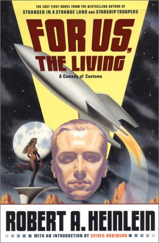 The cover of Robert A. Heinlein's first, book 'For Us, The Living'
