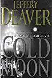 The Cold Moon: A Lincoln Rhyme Novel (Lincoln Rhyme Novels (Hardcover))