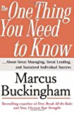 Buy The One Thing You Need to Know : ... About Great Managing, Great Leading, and Sustained Individual Success from Amazon