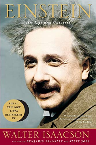 Einstein: His Life and Universe, by Isaacson, Walter